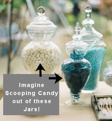 Using a narrow opening glass jar for a candy buffet is a no-no